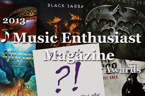 Music Enthusiast Magazine Awards – so close!